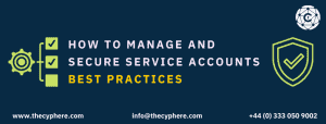 How to manage and secure service accounts Best practices