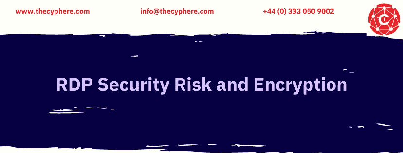 RDP Security Risk and Encryption